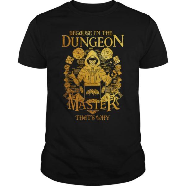 Because im the dungeon master shirt 600x600 - Because i'm the Dungeon Master that's why shirt