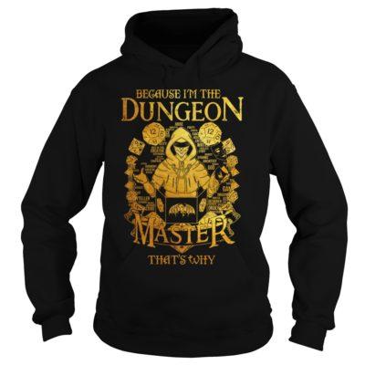 Because im the dungeon master shirtvvv 400x400 - Because i'm the Dungeon Master that's why shirt