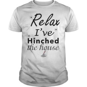 Relax ive hinched the house shirt hoodie 300x300 - Relax i've hinched the house shirt, hoodie