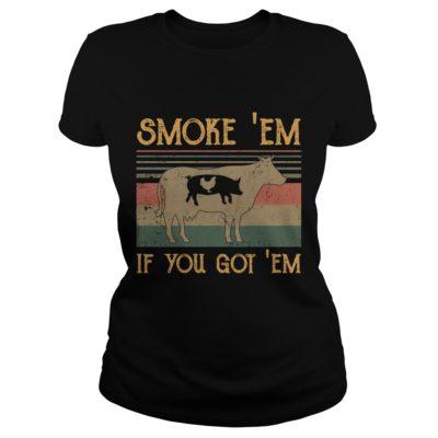 Smoke Em if you got em. v 400x400 - Smoke 'Em if you got 'em shirt, hoodie