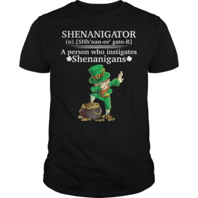 dd 400x400 - Shenanigator a person who instigates Shenanigans shirt