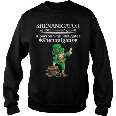 dddddddddddddddddd 400x400 - Shenanigator a person who instigates Shenanigans shirt