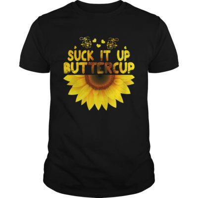 sunflower suck it up buttercup shirt 400x400 - Sunflower suck it up buttercup shirt