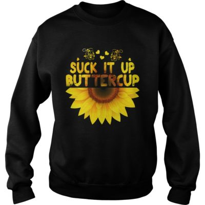 sunflower suck it up buttercup shirtvvvv 400x400 - Sunflower suck it up buttercup shirt