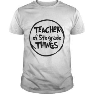 teacher of 5th orade thing shirt 300x300 - Teacher of 5th grade thing shirt