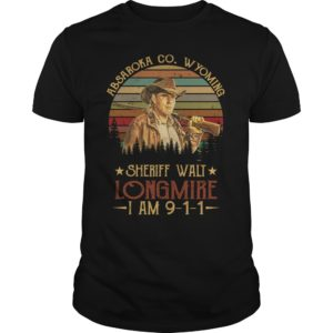 Absaroka Co.Wyoming sheriff wall longmire shirt 300x300 - Absaroka Co.Wyoming sheriff wall Longmire I am 911 shirt