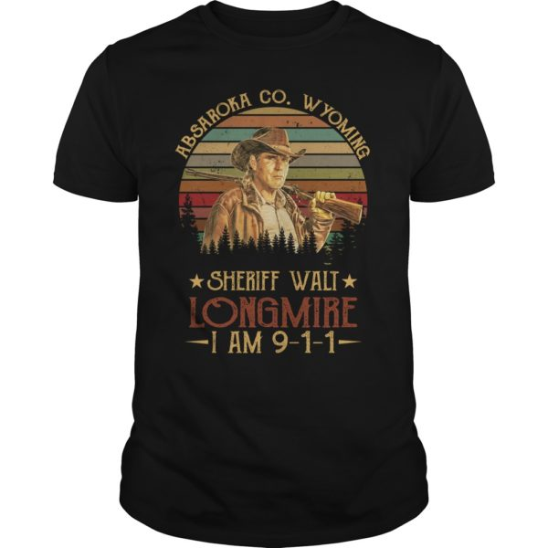 Absaroka Co.Wyoming sheriff wall longmire shirt 600x600 - Absaroka Co.Wyoming sheriff wall Longmire I am 911 shirt