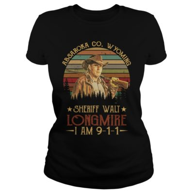 Absaroka Co.Wyoming sheriff wall longmire shirtv 400x400 - Absaroka Co.Wyoming sheriff wall Longmire I am 911 shirt