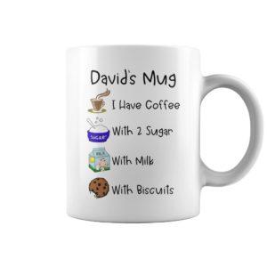 Davids mugI have coffee with 2 sugar with milk with biscuits mug 300x300 - David's mugI have coffee with 2 sugar with milk with biscuits mug
