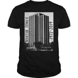 Martin Tower 1972 2019 shirt 300x300 - Martin Tower 1972-2019 shirt, hoodie