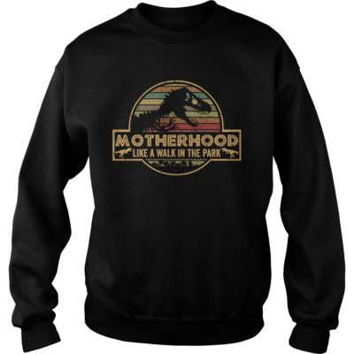 Motherhood is A Walk in The Park Jurassic Park shir 400x400 - Motherhood is A Walk in The Park Jurassic Park shirt