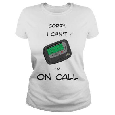 Smack studio sorry I cant Im on call shirtv 400x400 - Smack studio sorry I can't I'm on call shirt