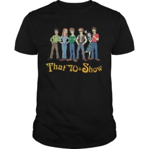 That 70s Show shirt 300x300 - That 70s Show shirt, hoodie