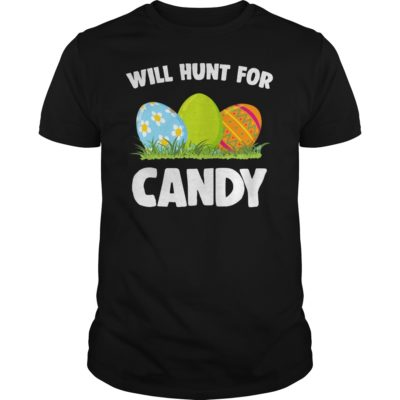 Will hunt for candy shirt 400x400 - Will hunt for candy shirt, hoodie