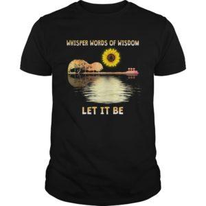 Wisper words of wisdom shirt 300x300 - Whisper words of wisdom let it be sunflower guitar shirt, hoodie