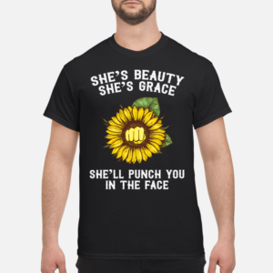 sunflower Shes beauty shes grace shirt men s t shirt black front 1 300x300 - Sunflower She's beauty she's grace she'll punch you in theface shirt