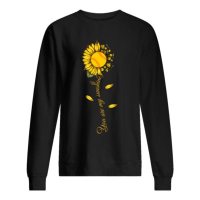 sunflower you are my sunshine shirt unisex sweatshirt jet black front 400x400 - Sunflower you are my sunshine softball shirt