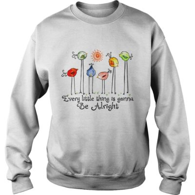 Bird every little thing is gonna be alright shirtv 400x400 - Bird every little thing is gonna be alright shirt