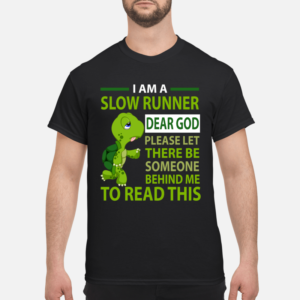 I am a slow runner dear god please let there be shirt men s t shirt black front 1 300x300 - Turtle I am a slow runner dear god please let there be someone behind shirt
