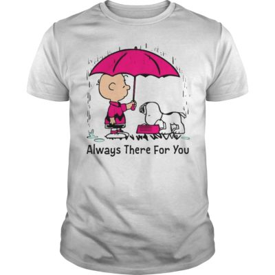 Snoopy 400x400 - Charlie Brown and Snoopy always there for you shirt
