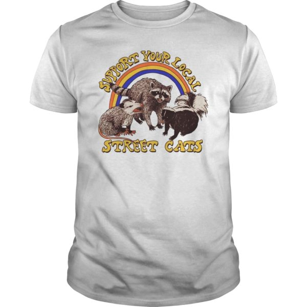 Support your local street cats shirt 600x600 - Support your local street cats shirt, hoodie
