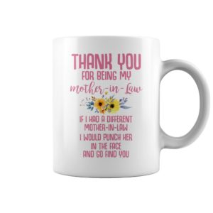 Thank you for being my mother in law mug 300x300 - Thank you for being my mother in law mug