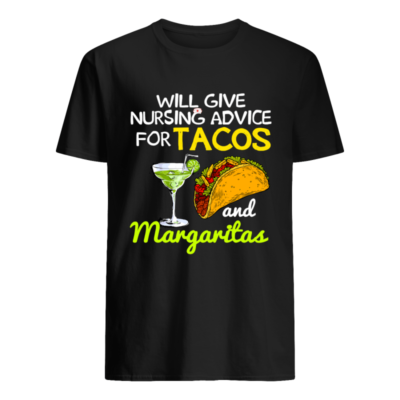 wil give nursing advice for tacos shirt men s t shirt black front 400x400 - Will give nursing advice for tacos and margaritas shirt