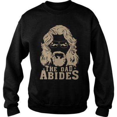 The dad abid 400x400 - The Dad Abides t-shirt