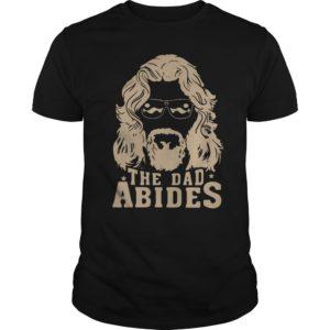 The dad abides 300x300 - The Dad Abides t-shirt