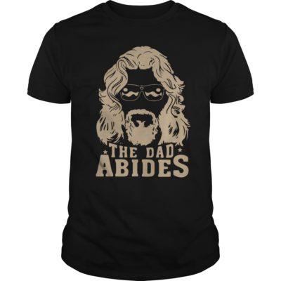 The dad abides 400x400 - The Dad Abides t-shirt