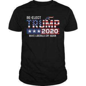 Trump 2020 make liberals cry again. 300x300 - Trump 2020 make liberals cry again shirt