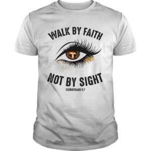 Walk by Faith Not by Sight Jesus Cross Eye Shirt. 300x300 - Walk by Faith Not by Sight Jesus Cross Eye shirt