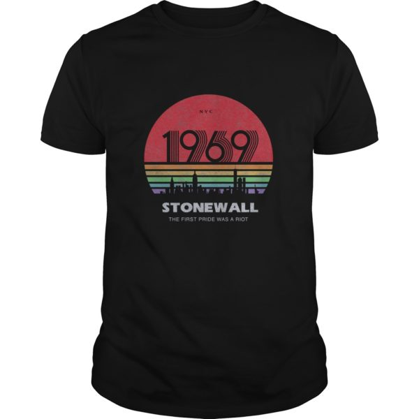 1969 Stonewall the first pride was a riot shirt 600x600 - 1969 Stonewall the first pride was a riot shirt