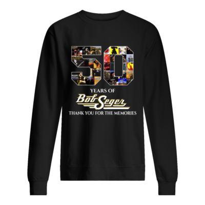50 years of bob seger thank you for the memorie shirt unisex sweatshirt jet black front 400x400 - 50 years of Bob Seger thank you for the memories shirt