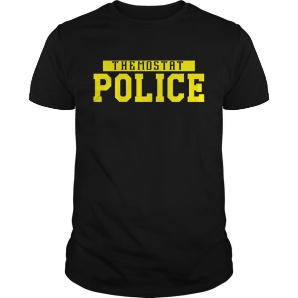 The mostat police shirt Copy 600x600 - The mostat police shirt, hoodie