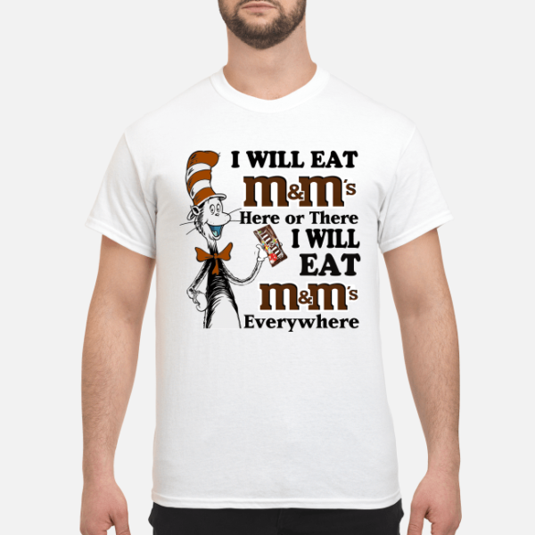 dr seuss i will eat mms here or there i will eat mms everywhere shirt men s t shirt white front 1 600x600 - Dr Seuss I will eat M&M's here or there i will eat M&M's everywhere shirt