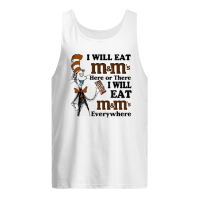dr seuss i will eat mms here or there i will eat mms everywhere shirt men s tank top white front 400x400 - Dr Seuss I will eat M&M's here or there i will eat M&M's everywhere shirt