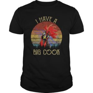 rooster i have a big cook shirt 300x300 - Rooster I have a big cook shirt