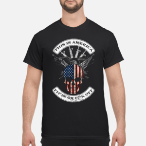 this is america fit in or fuck off shirt men s t shirt black front 1 300x300 - This is America fit in or fuck off shirt