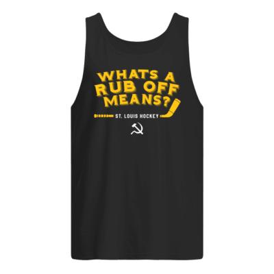 whats a rub off means st louis shirt men s tank top black front 400x400 - What's a Rub Off Means St Louis shirt