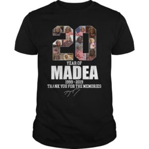 20 Years of Madea 1999 2019 shirt 300x300 - 20 Year of Madea 1999-2019 thank you for the memories shirt
