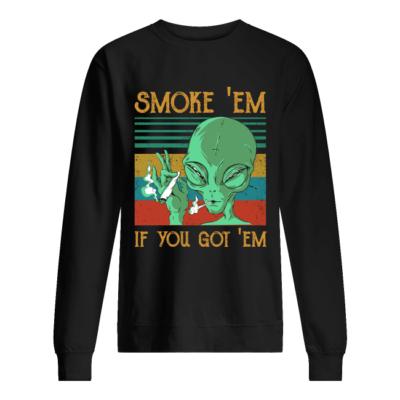 aliens smoke em if you got em shirt unisex sweatshirt jet black front 400x400 - Aliens Smoke' Em If you got' Em shirt