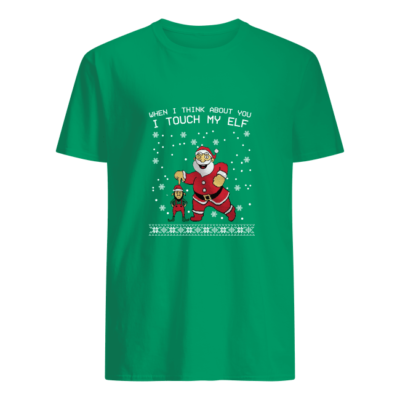 when i think about you i touch my elf shirt men s t shirt irish green front 400x400 - When I think about you I touch my Elf shirt