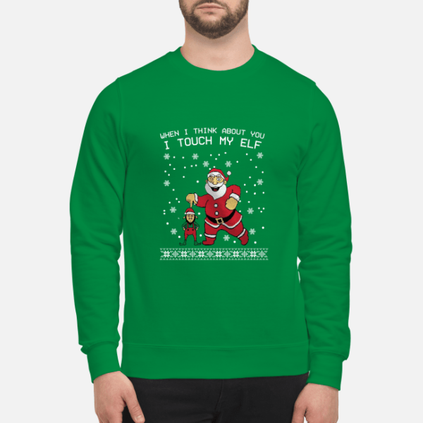when i think about you i touch my elf shirt unisex sweatshirt kelly green front 1 600x600 - When I think about you I touch my Elf shirt