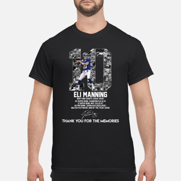 10 eli manning new york giants 2004 2019 thank you for the memories shirt men s t shirt black front 1 600x600 - 10 Eli Manning New York Giants 2004-2019 thank you for the memories shirt