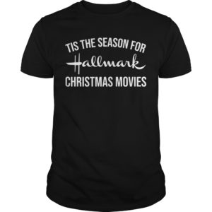 Tis the season for Hallmark Christmas moveis shirt 300x300 - Tis the season for Hallmark Christmas movies shirt