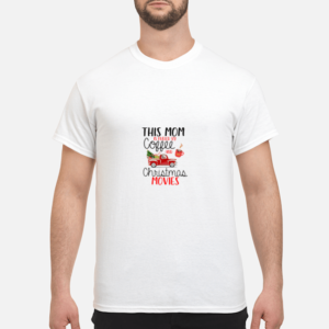 this mom is fueled by coffee and christmas movies sweater men s t shirt white front 1 300x300 - This Mom is fueled by coffee and Christmas movies sweater
