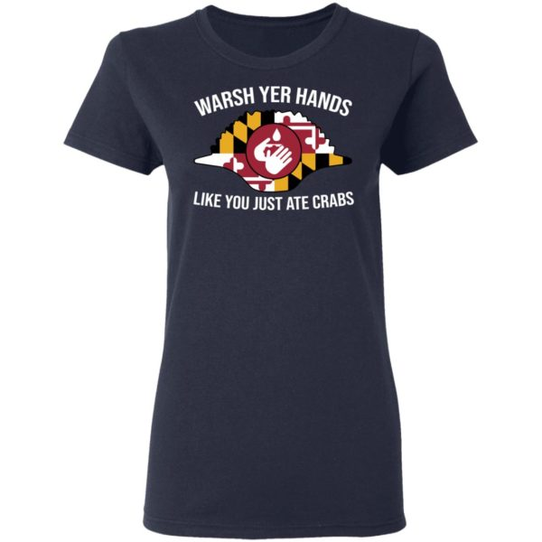 redirect 297 600x600 - Wash yer hands like you just ate crabs shirt