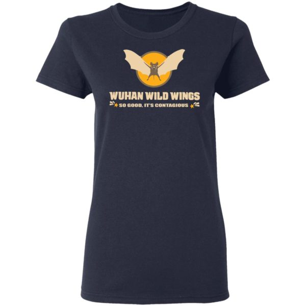 redirect 397 600x600 - Wuhan wild wings so good it's contagious shirt