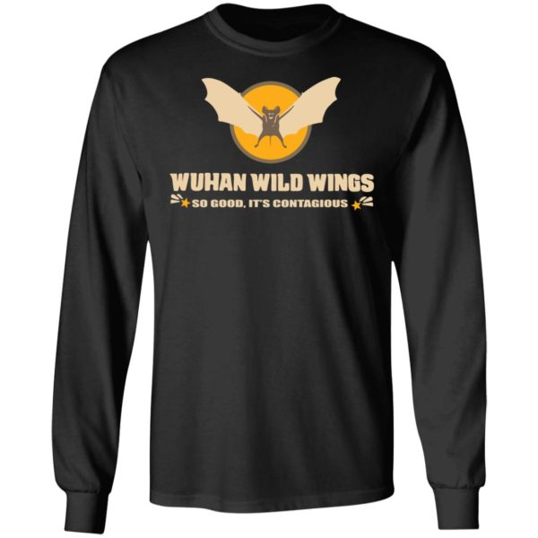 redirect 398 600x600 - Wuhan wild wings so good it's contagious shirt